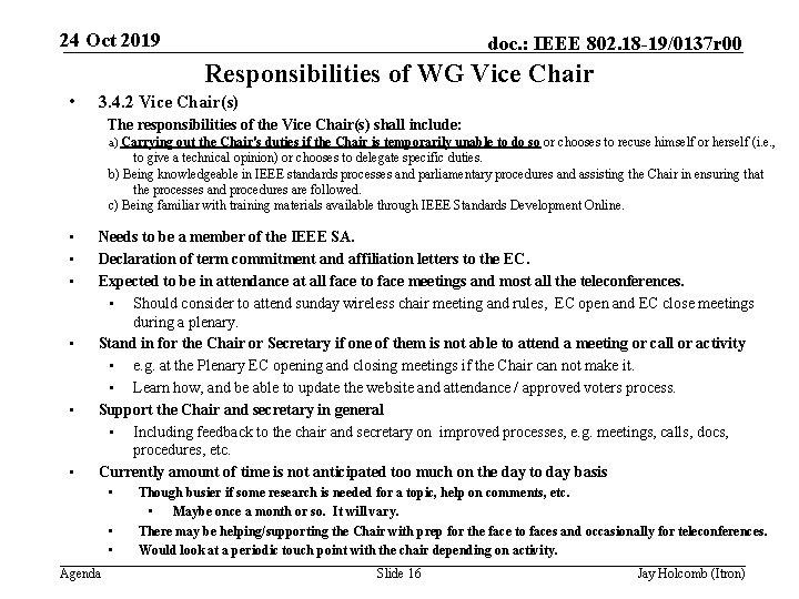 24 Oct 2019 doc. : IEEE 802. 18 -19/0137 r 00 Responsibilities of WG
