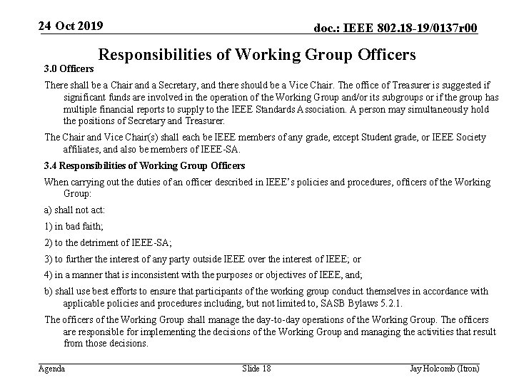 24 Oct 2019 3. 0 Officers doc. : IEEE 802. 18 -19/0137 r 00