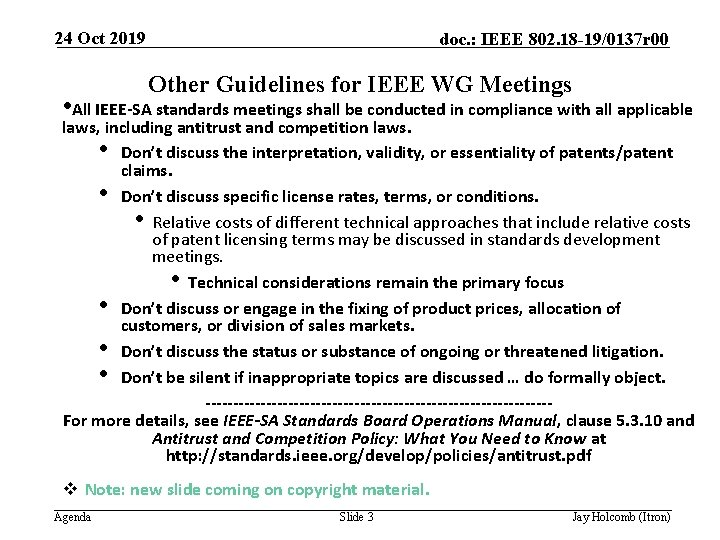 24 Oct 2019 doc. : IEEE 802. 18 -19/0137 r 00 Other Guidelines for