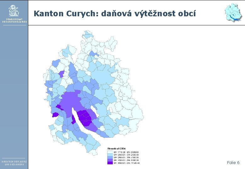 Kanton Curych: daňová výtěžnost obcí GEMEINDEAMT DES KANTONS ZÜRICH DIREKTION DER JUSTIZ UND DES