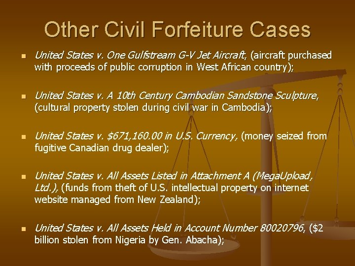 Other Civil Forfeiture Cases n United States v. One Gulfstream G-V Jet Aircraft, (aircraft
