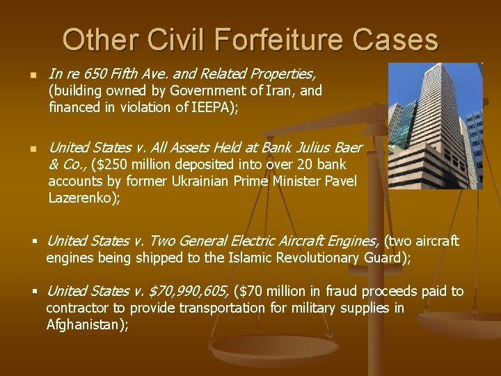 Other Civil Forfeiture Cases n In re 650 Fifth Ave. and Related Properties, (building