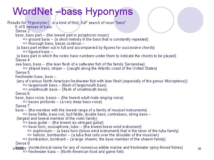 """Word. Net –bass Hyponyms Results for """"Hyponyms (. . . is a kind of"""