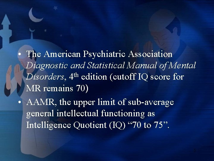 • The American Psychiatric Association Diagnostic and Statistical Manual of Mental Disorders, 4