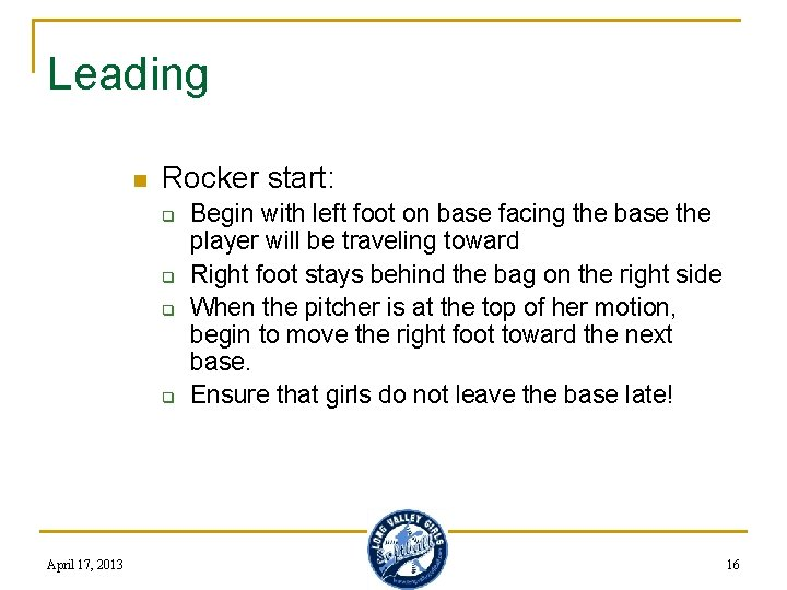 Leading n Rocker start: q q April 17, 2013 Begin with left foot on