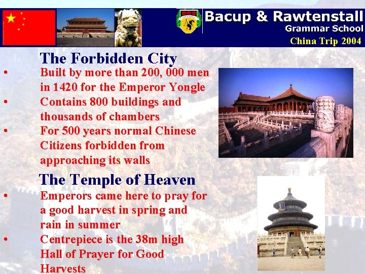 China Trip 2004 • • • The Forbidden City Built by more than 200,