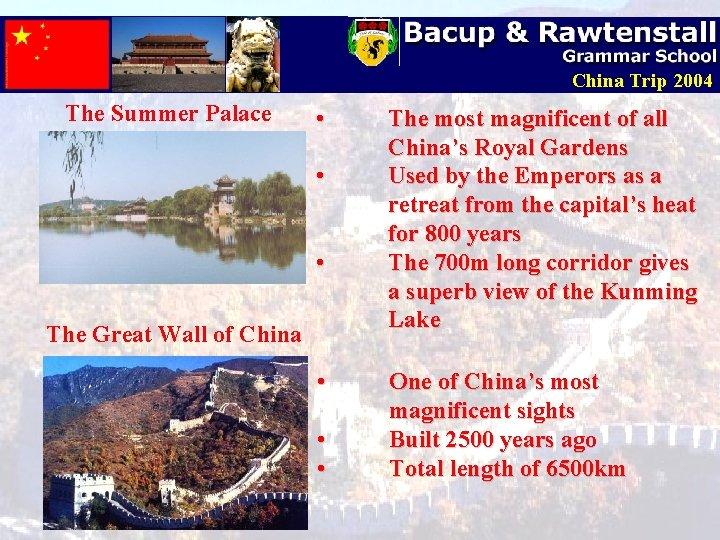 China Trip 2004 The Summer Palace • • • The Great Wall of China
