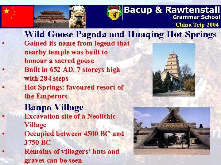 China Trip 2004 • • • Wild Goose Pagoda and Huaqing Hot Springs Gained