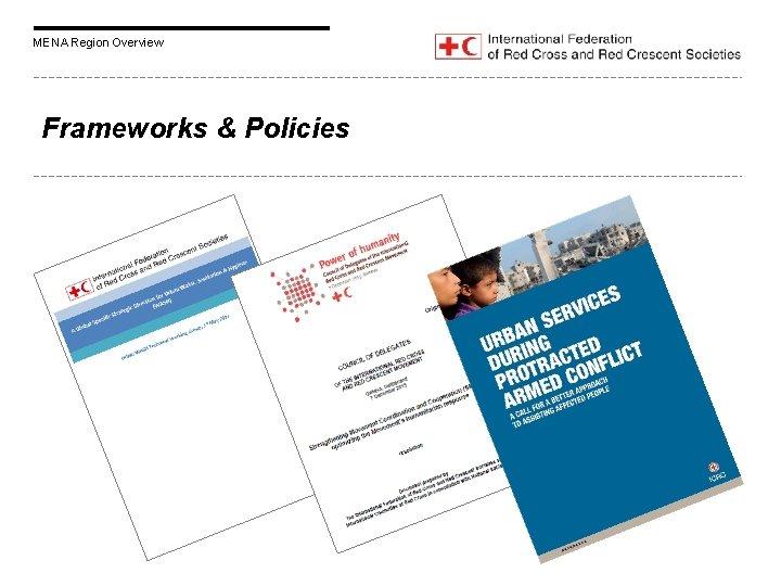 MENA Region Overview Frameworks & Policies