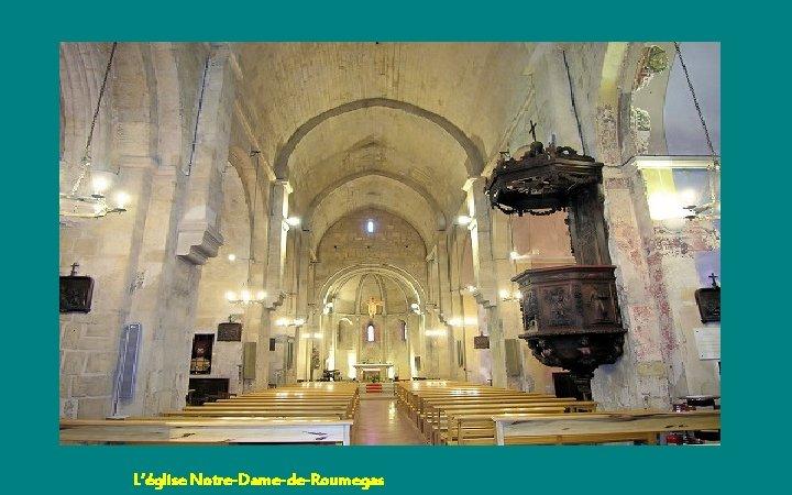 L'église Notre-Dame-de-Roumegas