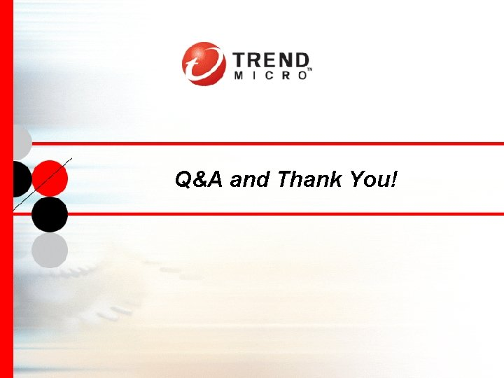 Q&A and Thank You!