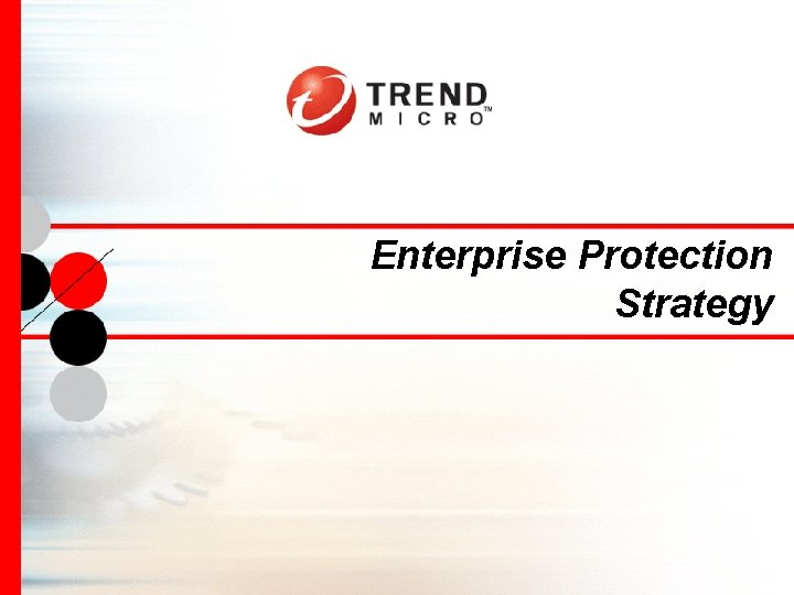 Enterprise Protection Strategy