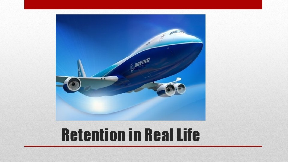 Retention in Real Life