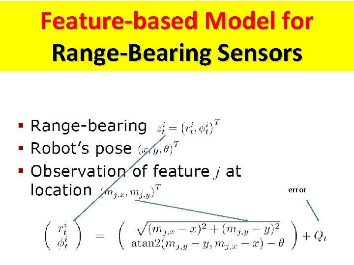 Feature-based Model for Range-Bearing Sensors error