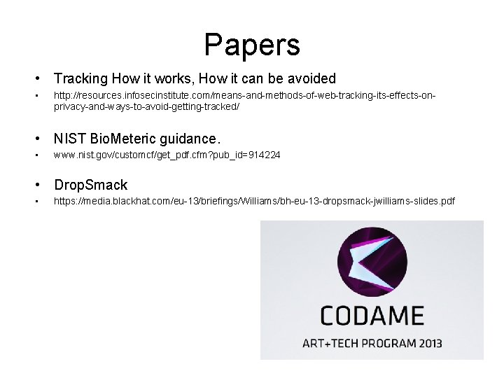 Papers • Tracking How it works, How it can be avoided • http: //resources.