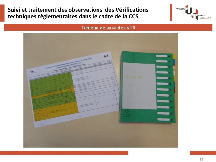 Suivi et traitement des observations des Vérifications techniques règlementaires dans le cadre de la