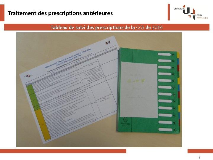 Traitement des prescriptions antérieures Tableau de suivi des prescriptions de la CCS de 2016