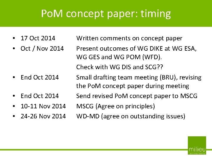 Po. M concept paper: timing - • 17 Oct 2014 • Oct / Nov