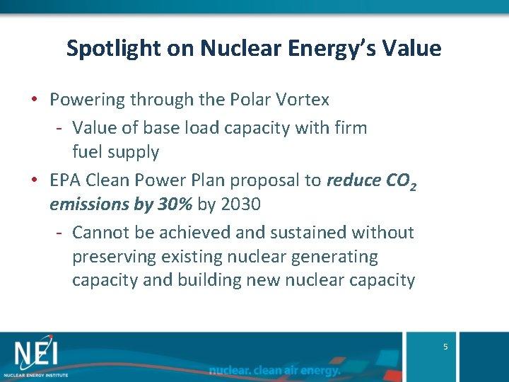 Spotlight on Nuclear Energy's Value • Powering through the Polar Vortex - Value of