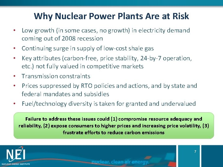 Why Nuclear Power Plants Are at Risk • Low growth (in some cases, no