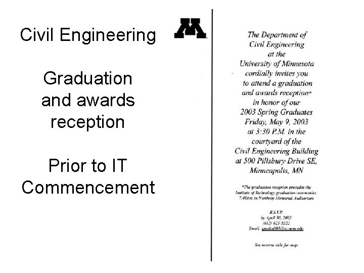 Civil Engineering Graduation and awards reception Prior to IT Commencement