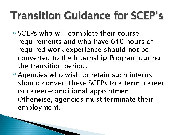 Transition Guidance for SCEP's SCEPs who will complete their course requirements and who have