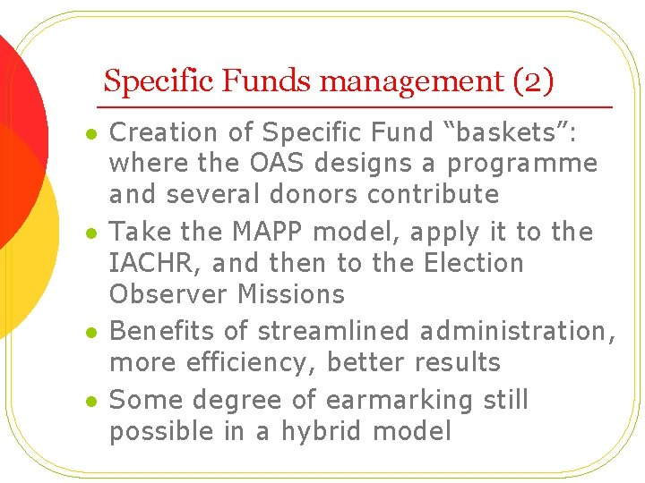 """Specific Funds management (2) l l Creation of Specific Fund """"baskets"""": where the OAS"""