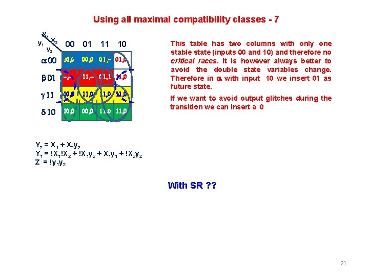Using all maximal compatibility classes - 7 X 1 y 1 X 2 y
