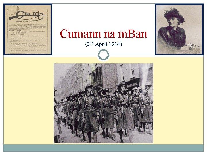 Cumann na m. Ban (2 nd April 1914)