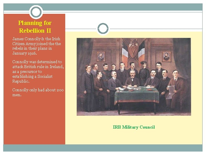 Planning for Rebellion II • James Connolly & the Irish Citizen Army joined the