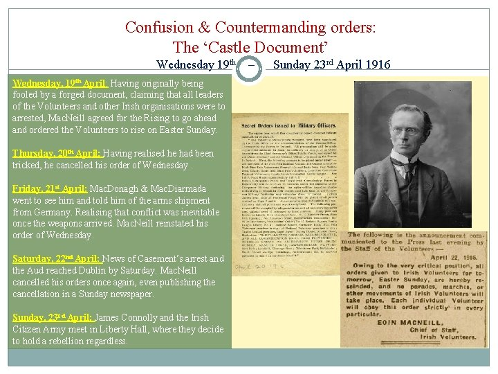 Confusion & Countermanding orders: The 'Castle Document' Wednesday 19 th Wednesday, 19 th April: