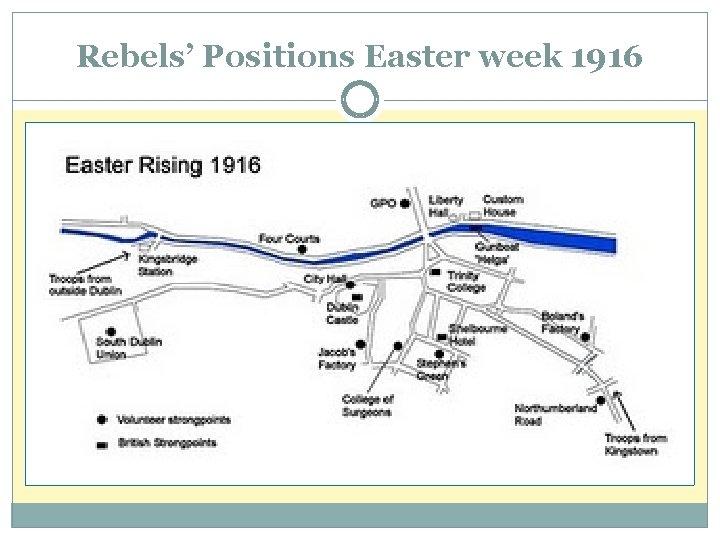 Rebels' Positions Easter week 1916