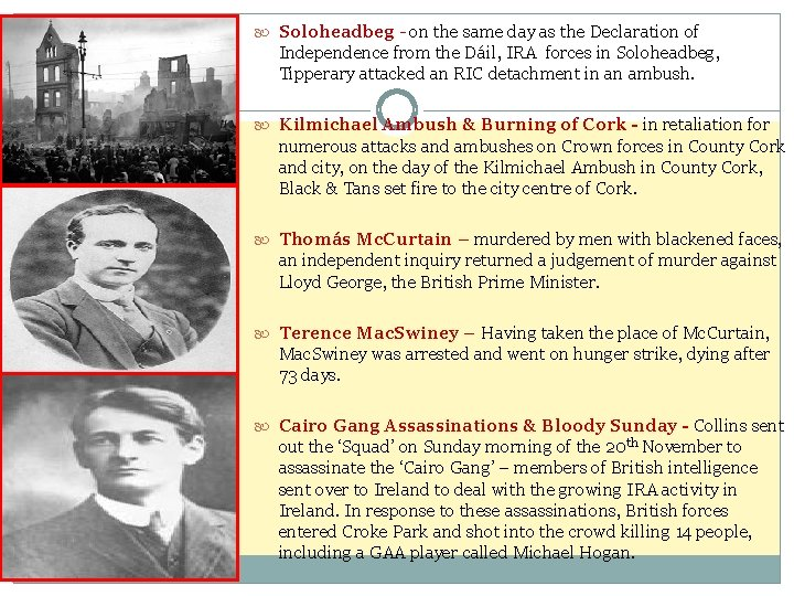 Soloheadbeg - on the same day as the Declaration of Independence from the