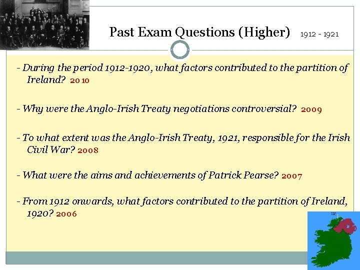 Past Exam Questions (Higher) 1912 - 1921 - During the period 1912 -1920, what