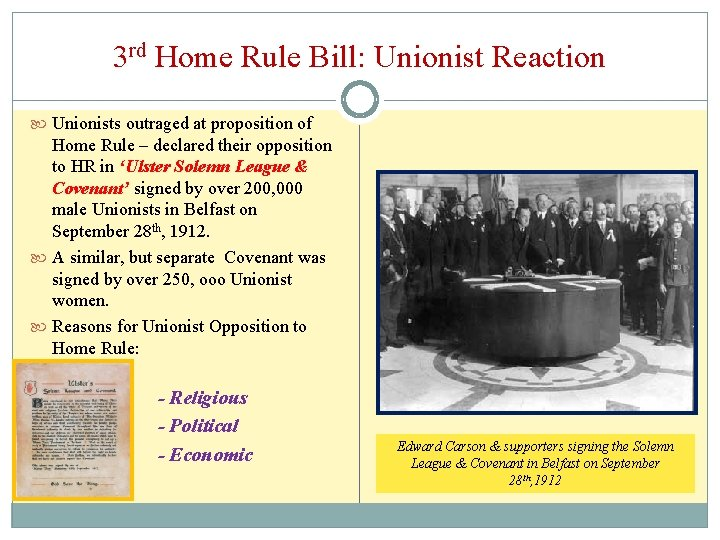 3 rd Home Rule Bill: Unionist Reaction Unionists outraged at proposition of Home Rule