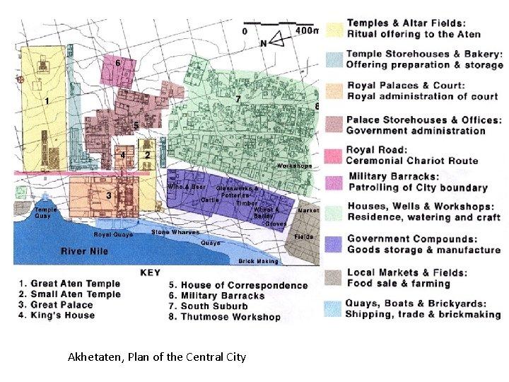 Akhetaten, Plan of the Central City