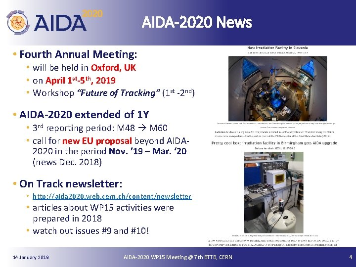AIDA-2020 News • Fourth Annual Meeting: • will be held in Oxford, UK •