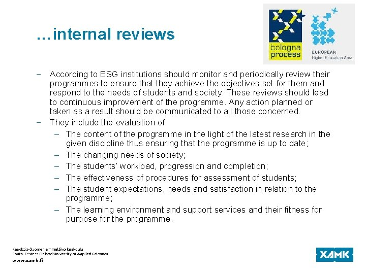 …internal reviews − According to ESG institutions should monitor and periodically review their programmes