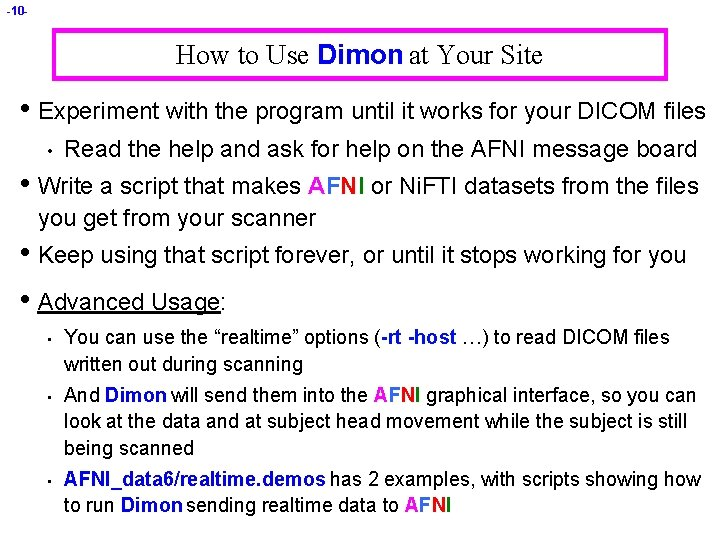 -10 - How to Use Dimon at Your Site • Experiment with the program