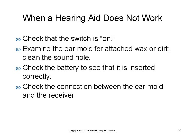 """When a Hearing Aid Does Not Work Check that the switch is """"on. """""""