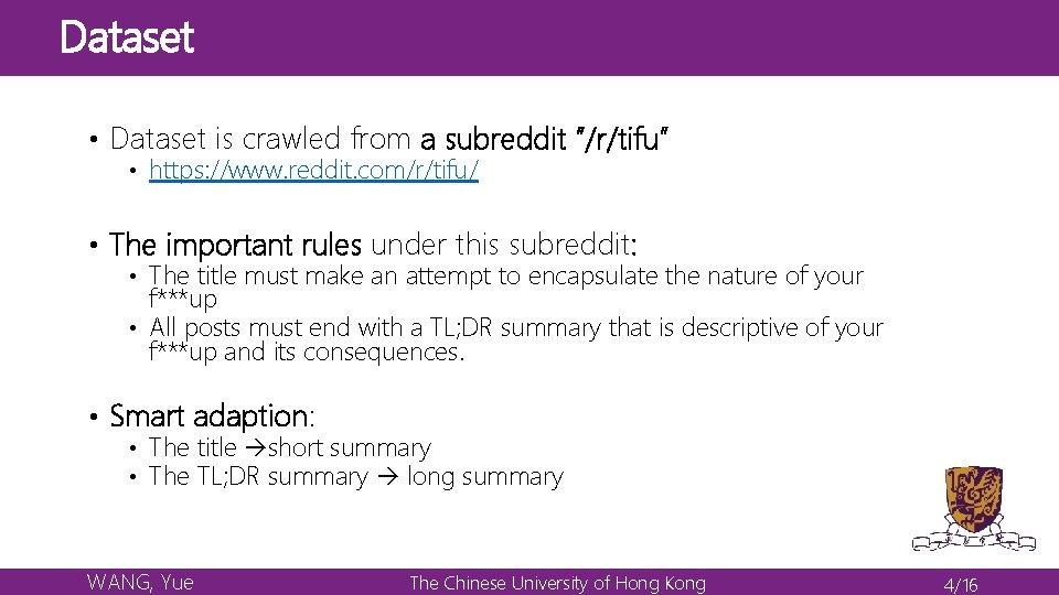 "Dataset • Dataset is crawled from a subreddit ""/r/tifu"" • https: //www. reddit. com/r/tifu/"