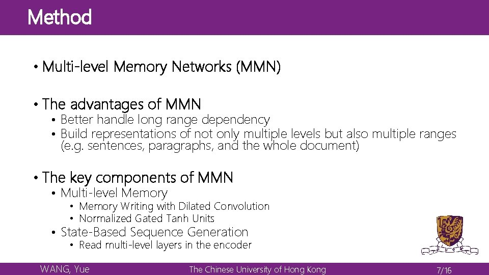 Method • Multi-level Memory Networks (MMN) • The advantages of MMN • Better handle