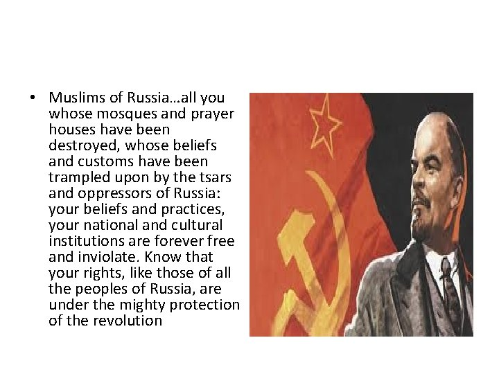 • Muslims of Russia…all you whose mosques and prayer houses have been destroyed,