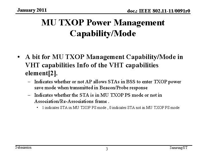 January 2011 doc. : IEEE 802. 11 -11/0091 r 0 MU TXOP Power Management