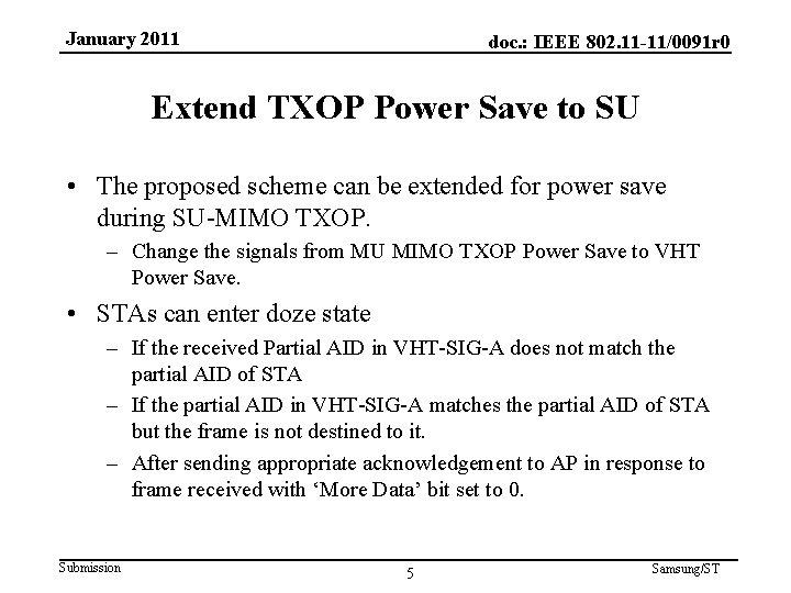 January 2011 doc. : IEEE 802. 11 -11/0091 r 0 Extend TXOP Power Save