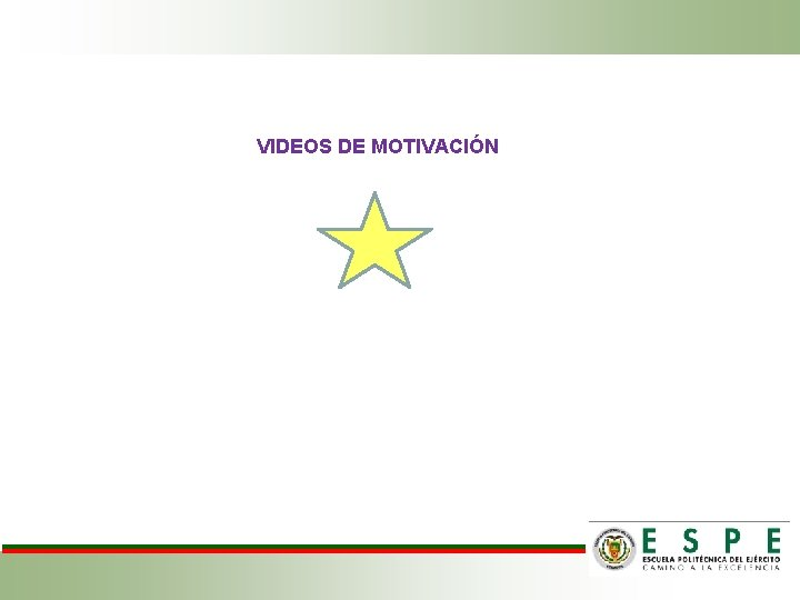 VIDEOS DE MOTIVACIÓN