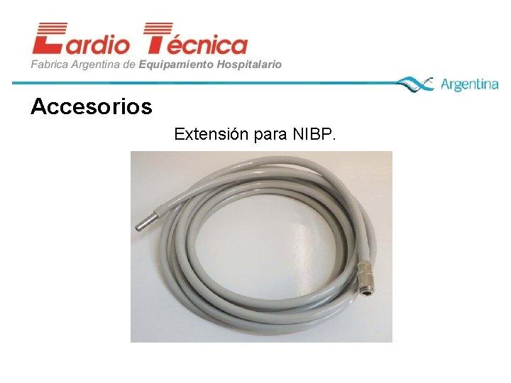 Accesorios Extensión para NIBP.