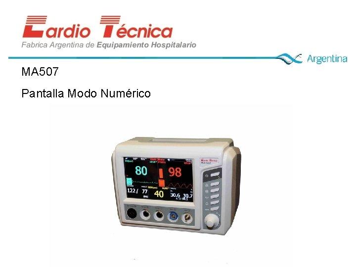 MA 507 Pantalla Modo Numérico