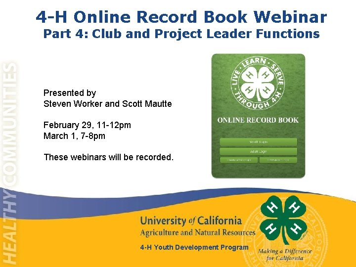 4 -H Online Record Book Webinar Part 4: Club and Project Leader Functions Presented