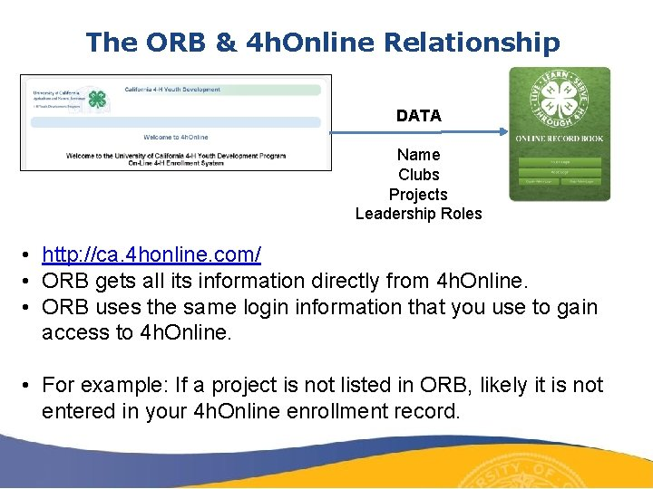 The ORB & 4 h. Online Relationship DATA Name Clubs Projects Leadership Roles •